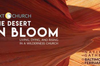 NEXT CHURCH NATIONAL GATHERING | Feb 26-28