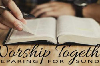 WORSHIP TOGETHER | Preparing our Heart for Sunday 6/10