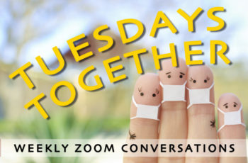 TUESDAY TOGETHER | 6-22-2021