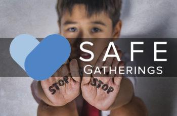 Safe Gatherings (Boundaries Training)