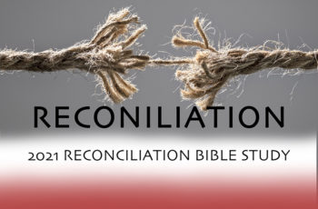 Reconciliation Bible Study